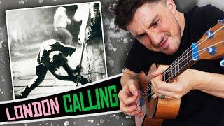 [ The Clash ] London Calling - Ukulele Cover Medley
