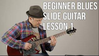 Super Beginner Blues Slide Guitar Lesson - Basic Slide Guitar Techniques 1