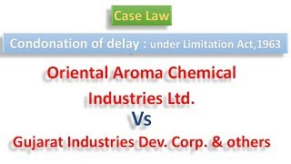 Case Law on Limitation Act ( condonation of Delay)