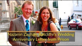 Nazanin Zaghari-Ratcliffe Wedding Anniversary Letter From Prison