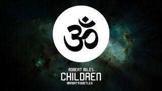 Robert Miles - Children (Mangata Bootleg)