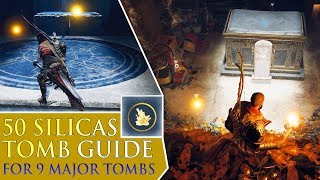 Assassin's Creed: Origins - 50 Silicas / Complete Tomb Guide (9 major tombs)
