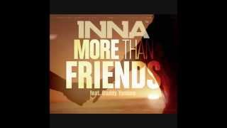 Copy of More Than Friends (Radio Edit) - Inna [feat.Daddy Yankee] HQ.