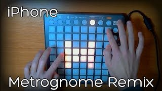 iPhone - Metrognome Remix (Launchpad cover)