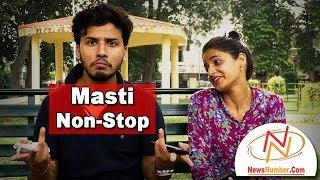 Masti Non Stop :-