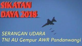 LATIHAN TEMPUR TNI AU ( SIKATAN DAYA 2018 )