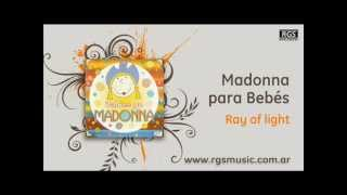 Madonna para Bebés - Ray of light