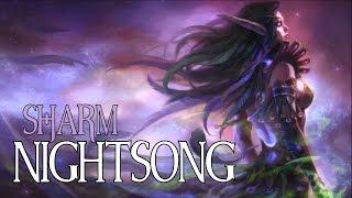Sharm ~ Nightsong (World Of Warcraft)
