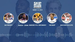 UNDISPUTED Audio Podcast (08.13.19) with Skip Bayless, Shannon Sharpe & Jenny Taft | UNDISPUTED