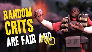 TF2 - Random Crits Are Fair And no...
