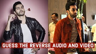 Guess the Reverse Audio and Video | Bollywood
