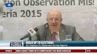 EU Deploys 51 Observers To Monitor Elections In Nigeria, CSOs Concerned Over INEC