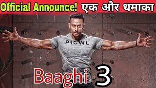 Baaghi 3 | Official Announcement | Tiger Shroff, Ahmed Khan, Sajid Nadiadwala