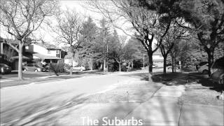 The Suburbs (a soap opera in less than 60 seconds)