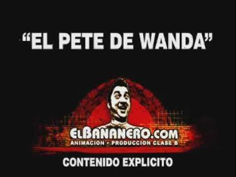 El Bananero El Pete de Wanda