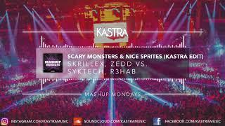 Skrillex - Scary Monsters & Nice Sprites (Kastra Edit) | MASHUP MONDAY
