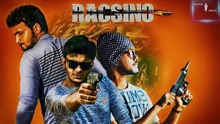 RACSINO |short film |Tamil|ActionThriller|Headphones Recommended