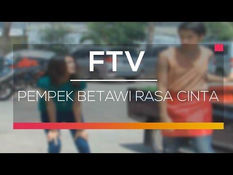 FTV SCTV - Pempek Betawi Rasa Cinta
