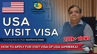 USA Visit Visa - How to apply for a USA Visit Visa