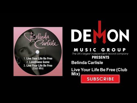 Belinda Carlisle - Live Your Life Be Free - Club Mix