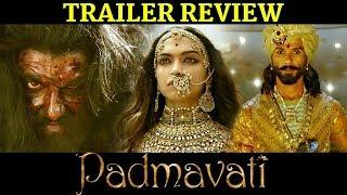 Padmavati Official trailer Review  Deepika Padukone, Shahid Kapoor, Ranveer Singh