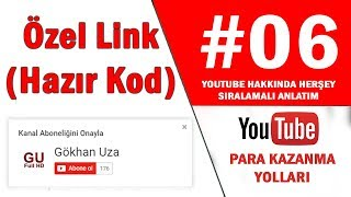 Youtube Kanal Aboneliğini Onayla Linki Yapımı Özel Kod