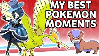 My Best Pokemon Moments