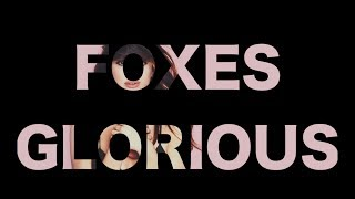 Foxes - Glorious (Lyrics)