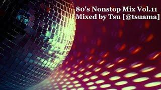 80's Nonstop Mix Vol.11