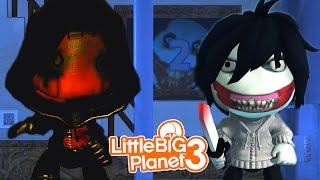 JEFF THE KILLER VS EYELESS JACK!   LittleBIGPlanet 3 Gameplay (Playstation 4)