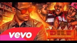 La Nueva Escuela Ft J Alvarez - Dile (Original) (Official Remix)