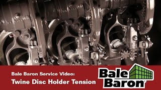 Bale Baron Service Video - Twine Disc Holder Tension