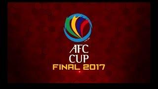 AFC Cup Final 2017   Video News