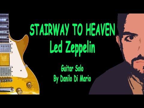 Xxx Mp4 HOT SOLOS STAIRWAY TO HEAVEN Led Zeppelin Danilo Di Mario Guitar Solo 3gp Sex