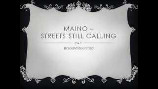 Maino - Streets Still Calling