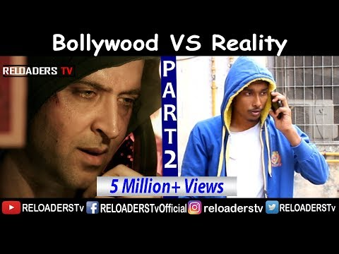 | Bollywood Vs Reality | Expectation Vs Reality | Part 2 | Reloader's Style |