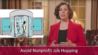 2 Strategies to Avoid Nonprofit Job Hopping