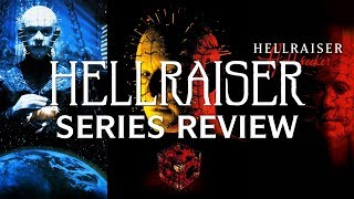 Hellraiser Series Review (Bloodline to Hellseeker) | GizmoCh