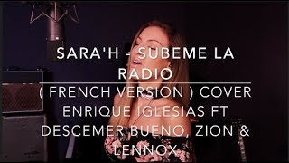SUBEME LA RADIO ( FRENCH VERSION ) ENRIQUE IGLESIAS FT. DESCEMER BUENO, ZION & LEENOX
