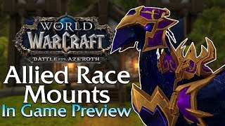 Allied Race Mounts - In Game Preview! | World of Warcraft
