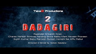 || DADAGIRI 2 || Trailer - Take2 Productions -