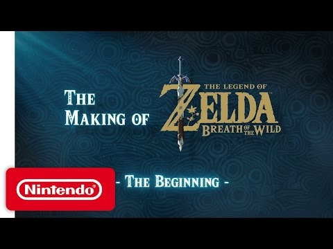 The Making of The Legend of Zelda Breath of the Wild Video – The Beginning