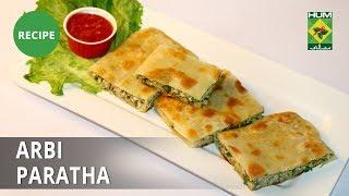 Arbi Paratha Recipe | Flame On Hai | Irfan Wasti | Arabic Food