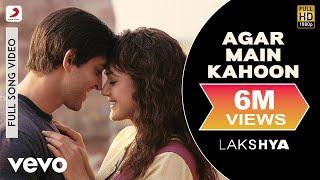 Agar Main Kahoon - Lakshya | Hrithik Roshan | Preity Zinta