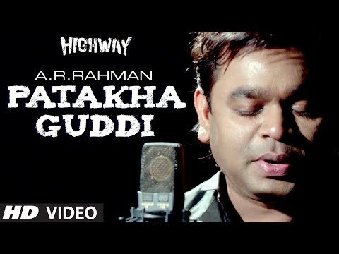 Xxx Mp4 Patakha Guddi AR Rahman Highway Video Song Male Version Alia Bhatt Randeep Hooda 3gp Sex