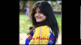 Oh Mahiya - Laila Naz ft. Jehzay