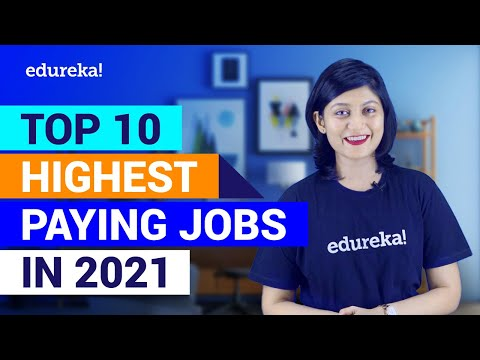 Top 10 Highest Paying Jobs For 2021 Highest Paying IT Jobs in 2021 Best IT Jobs 2021 Edureka