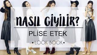 NASIL GİYİLİR? #1 ~ Plise Etek ~ Look Book #1