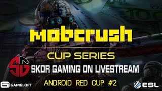 SKOR GAMING - MC5 (Android) Mobcrush Cup #2 Red