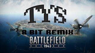 TYS - Battlefield 1943 (8-Bit Remix) [Free Download]